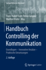 Image for Handbuch Controlling der Kommunikation: Grundlagen - Innovative Ansatze - Praktische Umsetzungen