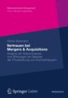Image for Vertrauen bei Mergers & Acquisitions: Analyse der Determinanten und Wirkungen am Beispiel der Privatisierung von Krankenhausern