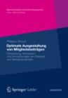 Image for Optimale Ausgestaltung von Mitgliedsbeitragen: Umsetzung, Akzeptanz und Auswirkungen am Beispiel von Berufsverbanden