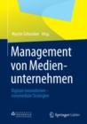 Image for Management von Medienunternehmen: Digitale Innovationen - crossmediale Strategien