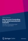Image for Key Account Controlling in der pharmazeutischen Industrie: Aktuelle Herausforderungen und Losungsansatze