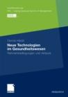 Image for Neue Technologien im Gesundheitswesen: Rahmenbedingungen und Akteure