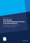 Image for Der Einsatz von Controllinginstrumenten in Krankenhausern: Verbreitung, Kontextfaktoren und Erfolgspotenziale