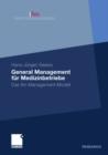 Image for General Management fur Medizinbetriebe: Das ifm-Management-Modell