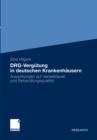 Image for DRG-Vergutung in deutschen Krankenhausern: Auswirkungen auf Verweildauer und Behandlungsqualitat