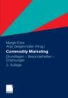 Image for Commodity Marketing: Grundlagen - Besonderheiten - Erfahrungen