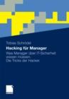 Image for Hacking fur Manager: Was Manager uber IT-Sicherheit wissen mussen. Die Tricks der Hacker.