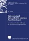 Image for Markenwert und Markenidentitat komplexer Handelsleistungen: Konzeption und Analyse am Beispiel der Betriebsformenmarke Warenhaus