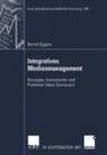 Image for Integratives Medienmanagement: Konzepte, Instrumente und Publisher Value Scorecard : 349