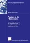 Image for Piraterie in der Filmindustrie: Eine Analyse der Grunde fur Filmpiraterie und deren Auswirkungen auf das Konsumverhalten