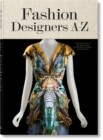 Image for Fashion designers A-Z  : the Collection of the Museum at the Fashion Institute of Technology