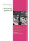 Image for Marketing praktisch : Angewandtes Marketing in sozialen Organisationen