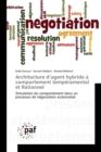 Image for Architecture d'Agent Hybride   Comportement Temp ramental Et Rationnel