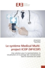 Image for Le Syst me Medical Multi-Project Icop (M icop)