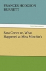 Image for Sara Crewe Or, What Happened at Miss Minchin's