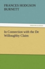 Image for In Connection with the de Willoughby Claim