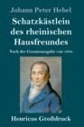 Image for Schatzkastlein des rheinischen Hausfreundes (Grossdruck) : Nach der Gesamtausgabe von 1834