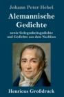 Image for Alemannische Gedichte (Grossdruck) : sowie Gelegenheitsgedichte und Gedichte aus dem Nachlass