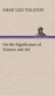 Image for On the Significance of Science and Art