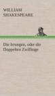 Image for Die Irrungen, Oder Die Doppelten Zwillinge