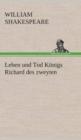Image for Leben Und Tod Koenigs Richard Des Zweyten