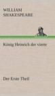 Image for Koenig Heinrich Der Vierte Der Erste Theil