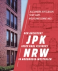 Image for JPK NRW : The Architect Josef Paul Kleihues in North Rine-Westfalia, Germany