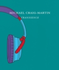 Image for Michael Craig-Martin - transcience