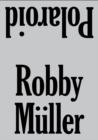 Image for Robby Mèuller - polaroid