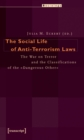 """Image for Social Life of Anti-Terrorism Laws : The War on Terror and the Classifications of the """"Dangerous Other"""""""