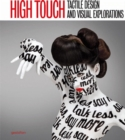 Image for High touch  : tactile design and visual explorations