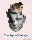 Image for The age of collage  : contemporary collage in modern art
