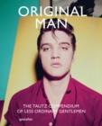 Image for Original man  : the Tautz compendium of less ordinary gentlemen