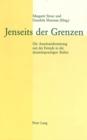 Image for Jenseits der Grenzen : Die Auseinandersetzung mit der Fremde in der deutschsprachigen Kultur