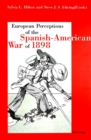 Image for European perceptions of the Spanish-American War of 1898