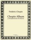 Image for Chopin Album : 32 Kompositionen fur Klavier
