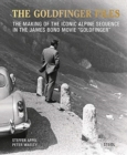 """Image for Steffen Appel and Peter Waelty: The Goldfinger Files : The Making of the Iconic Alpine Sequence in the James Bond Movie """"Goldfinger"""""""