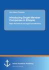 Image for Introducing Single Member Companies in Ethiopia : Major Theoretical and Legal Considerations