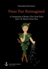 Image for Peter Pan Reimagined : A Comparison of Brom's The Child Thief and J. M. Barrie's Peter Pan