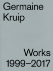 Image for Germaine Kruip : Works 1999 - 2017