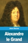 Image for Alexandre le Grand
