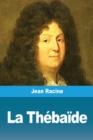 Image for La Thebaide