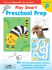 Image for Play Smart Preschool Prep Ages 2-4 : At-home Wipe-off Workbook with Erasable Marker