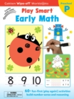 Image for Play Smart Early Math Ages 2-4 : At-home Wipe-off Workbook with Erasable Marker