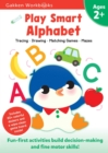 Image for Play Smart Alphabet Age 2+ : At-home Activity Workbook