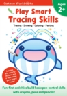 Image for Play Smart Tracing Skills Age 2+ : Age 2-4, Practice Basic Pen-control skills with crayons, pens and pencils: From Straight lines to Curves, Zigzags, Shapes, Letters and Numbers