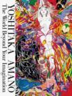 Image for Yoshitaka Amano - the world beyond your imagination