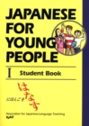 Image for Japanese for young people I: Student book : Bk.1