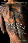 Image for Yakuza moon  : memoirs of a gangster's daughter