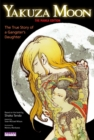 Image for Yakuza moon  : the true story of a gangster's daughter